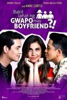 Bakit lahat ng gwapo may boyfriend?! movie poster