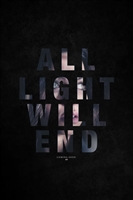 All Light Will End movie poster