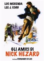 Gli amici di Nick Hezard movie poster