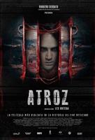 Atroz (Atrocious) movie poster