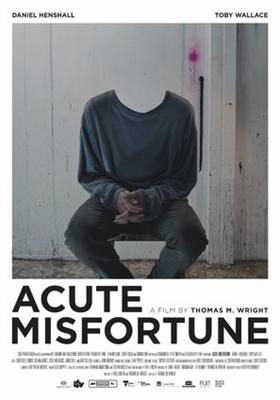 Acute Misfortune poster #1619717