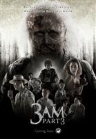 3 AM: Part 3 movie poster