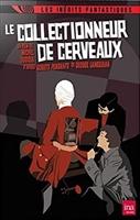 Le collectionneur des cerveaux movie poster