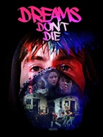 Dreams Don't Die movie poster