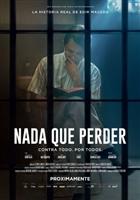 Nada a Perder: Parte... movie poster