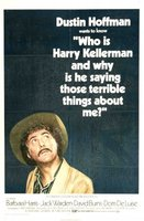 Who Is Harry Kellerman and Why Is He Saying Those Terrible Things About Me? movie poster