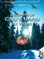 A Glimpse of GOD'S Hand at Work movie poster