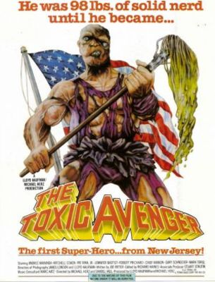 The Toxic Avenger poster #639242