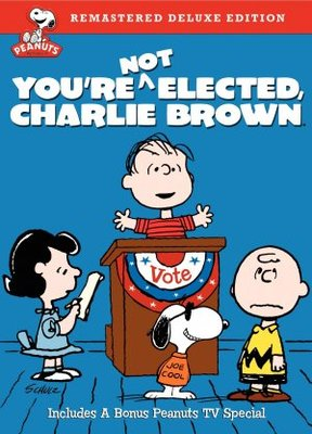 You're Not Elected, Charlie Brown poster #652229