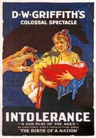 Intolerance: Love's Struggle Through the Ages movie poster