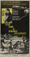 Tip on a Dead Jockey movie poster