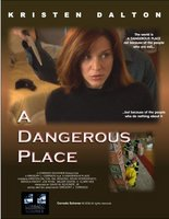 A Dangerous Place movie poster