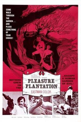 Pleasure Plantation poster #703460