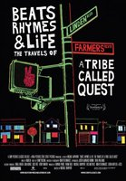 Beats Rhymes & Life: The Travels of a Tribe Called Quest movie poster