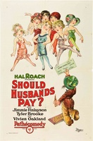 Should Husbands Pay? movie poster