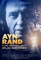 Ayn Rand & the Prophecy of Atlas Shrugged movie poster