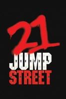 21 Jump Street #725327 movie poster