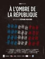 A l'ombre de la république movie poster