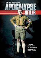 Apocalypse - Hitler movie poster
