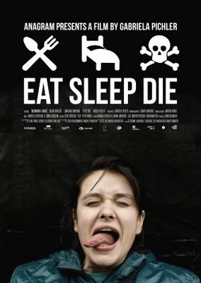 Äta sova dö poster #752697