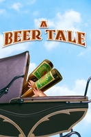 A Beer Tale movie poster
