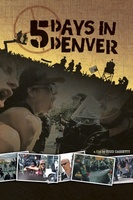 5 Days in Denver movie poster