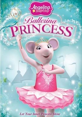 Angelina Ballerina: Ballerina Princess poster #819463